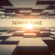 Feature Film: Mirror Game and Short Film: Holding Back